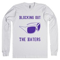 Blocking Out The Haters-Unisex White T-Shirt