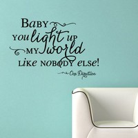One Direction Vinyl Wall Decal Baby You Light Up My World Like Nobody