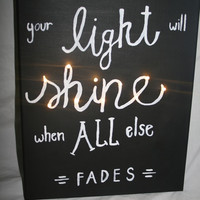 Your Light Will Shine (light-up option avaliable)