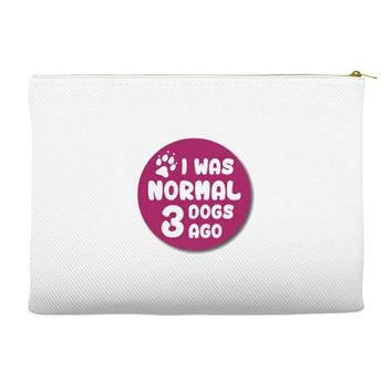 I WAS NORMAL 3 DOGS Accessory Pouches