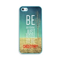 Refuse To Be Ordinary Inspirational Hipster Quote Aqua Silicon Bumper iPhone 5 & 5S Case - Fits iPhone 5 & 5S