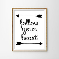 Follow Your Heart. Motivational Black and White Typography Poster. Minimalist Art. Modern Home Decor. Bedroom Print. Arrow Design