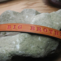 "Leather dog collar...Custom made leather hand stamped and painted ""Big brother"" collar"
