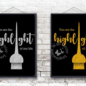 Highlight | Hairdresser Hairstylist | Beauty Salon | Silver & Gold | Woman | Inspiration Poster | Art Print | Printable Quote | Typography