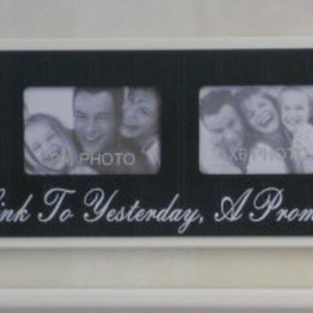 4x6 Anniversary, Wedding Gift Picture Frame Sign Quote - Family A link to Yesterday, A Promise for Tomorrow - Black