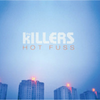 Hot Fuss By The Killers   Vinyl