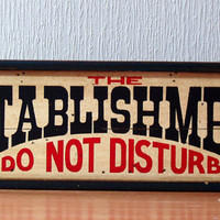 Vintage wood plank of Establishment Do not Disturb