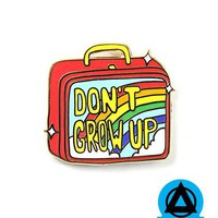 Don't Grow Up Lunch Box Pin