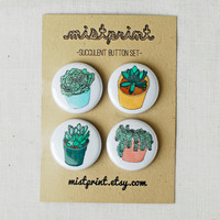 Succulent (Series 2) Pinback Buttons- Set of 4