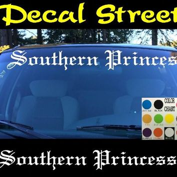 Southern Princess Windshield Visor Die Cut Vinyl Decal Sticker Diesel Old English Lettering