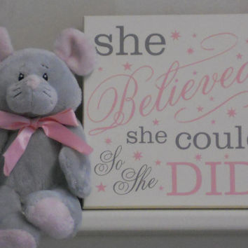 She Believed She Could So She Did - Sign, Room / Wall Decor Sign, Light Pink and Gray Baby Girl Nursery Decor, She Believed Wood Sign Stars