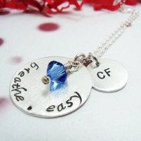 Hand Stamped Breathe.Easy Cystic Fibrosis Necklace