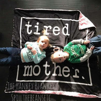 "Tired As A Mother Blanket • Minky • 50 x 65"" • Spillthebeans Exclusive • Mom Life • Tired • Twins • Kids • Exhausted • 3-4 Week Turnaround"