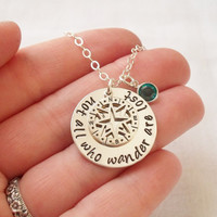 Not All Who Wander Are Lost Necklace ~ Sterling Silver, Hand Stamped, Personalized Birthstone, Compass, Inspirational Jewelry, Gift, Travel