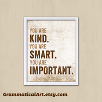 You Are Smart, Kind, Important Poster