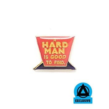 A Hard Man Is Good To Find Vintage Pin