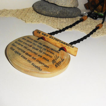 Pablo Neruda pendant - Wooden pendant necklace - Love song printed on the wood - pendant handmade wooden gift - for lovers only - love gifts