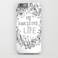 Awesome life iPhone & iPod Case by IoanaStefPhotography