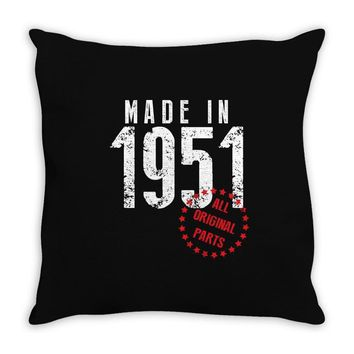Made In 1951 All Original Parts Throw Pillow