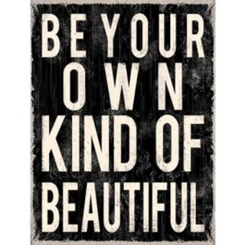 Art.com - Be Your Own Kind of Beautiful Art Print
