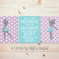 Purple Teal Wall Art Baby Girl Nursery Decor Ballerina Wall Art Toddler Girls Room Bedroom Decor You are My Sunshine Wall Art #1018