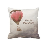 Never Stop Dreaming gift pillow from Zazzle.com