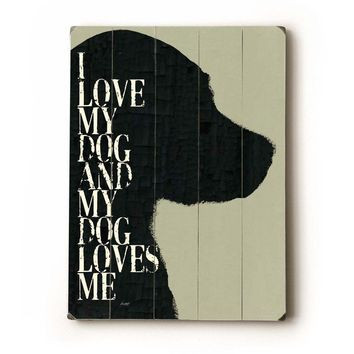I Love My Dog 9x12 wooden art sign by lisaweedn on Etsy