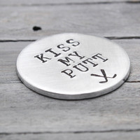 """Kiss My Putt"" Golf Ball Marker"