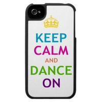Keep Calm and Dance On iPhone 4 Cases from Zazzle.com