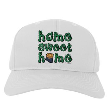 Home Sweet Home - Arizona - Cactus and State Flag Adult Baseball Cap Hat by TooLoud
