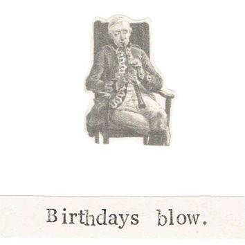 Birthdays Blow Card Funny Happy Sarcastic Dry Music Humor Clarinet Pun Vintage Geekery Aging Old Men For Him Dark Gothic Grumpy Hipster