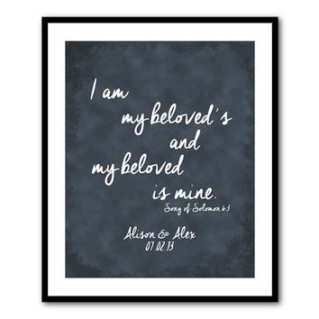 Customizable Anniversary Wedding Gift - I am my beloved's and my beloved is mine - Song of Solomon - Typrography Print - Scripture Word Art