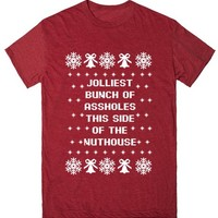 Jolliest Bunch Of Assholes This Side Of The Nuthouse | T-Shirt | SKREENED
