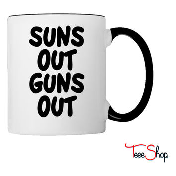 Suns Out Guns Out Coffee & Tea Mug