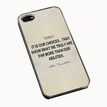 Harry Potter - Albus Dumbledore Quote iPhone 4(S) 5(S) 5C Cases