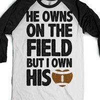 He Owns the Field (Football)-Unisex White/Black T-Shirt
