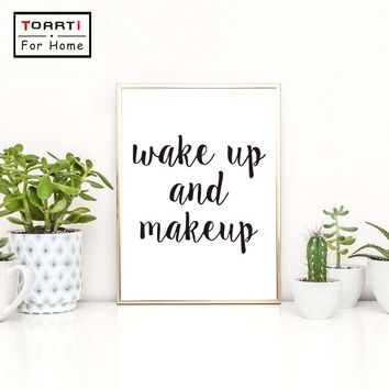 Wake Up And Make Up Canvas Art Print Painting Poster Inspirational Quote Bedroom Beauty Salon Shop Wall Picture Home Decor