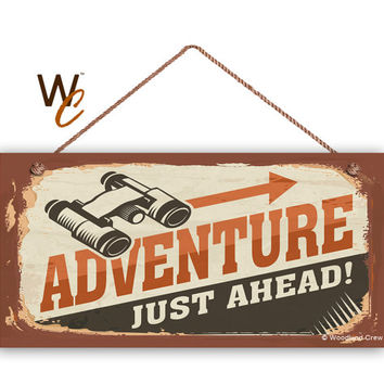 "Adventure Just Ahead Sign, The Great Outdoors Sign, Rustic Decor, Campground Sign, Weatherproof, 5"" x 10"" Sign, Made To Order"