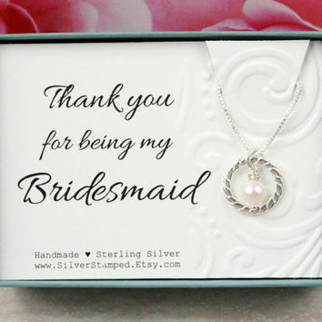 Gift for Bridesmaid gift Thank you for being my Bridesmaid sterling silver necklace, pearl necklace, wedding gift box eternity necklace,