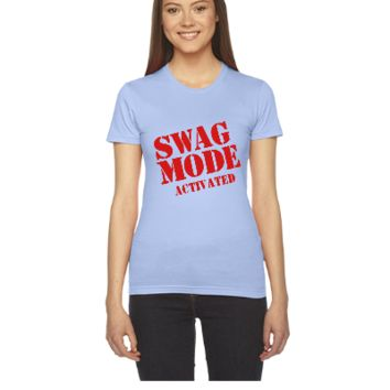 swag mode activated - Women's Tee