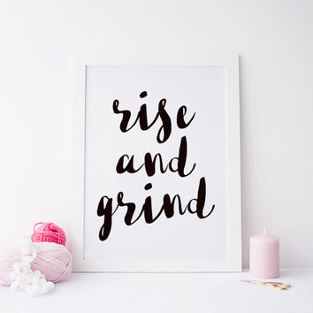 Printable art BEDROOM DECOR,rise and grind,Motivational Poster,Inspirational Quote,Wall Art,Watercolor Typography,Quote Art,Rise And Grind
