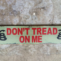 Reclaimed Rustic Solid Wood Sign, Don't tread on me, Crackled Wood Signs, Humorous Signs, military, second amendment
