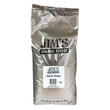 Jim's Organic Coffee - Whole Bean - Italian Roast - Bulk - 5 Lb.