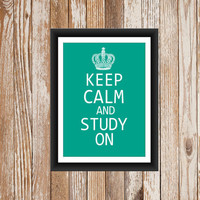 Keep Calm and Study On Dorm Decor  Custom Colors 8x10