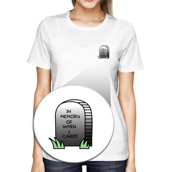 In Memory Of When I Cared Pocket T-shirt Halloween Tee Ladies Shirt