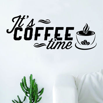 It's Coffee Time Quote Wall Decal Sticker Bedroom Living Room Art Vinyl Beautiful Kitchen Cute Shop Morning