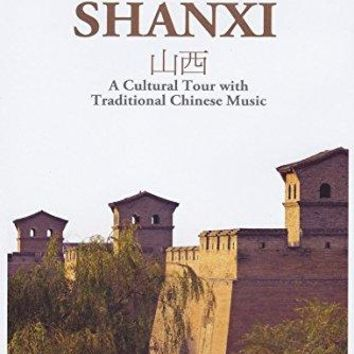 Adriano - Naxos Scenic Musical Journeys Shanxi A Cultural Tour with Traditional Chinese Music