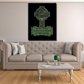 ☘️ In My Veins Flows The Blood Of Irish Rebels Canvas Print Wall Art ☘️