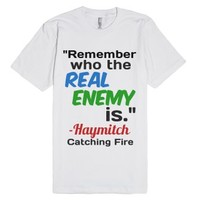 Catching fire quote-Unisex White T-Shirt