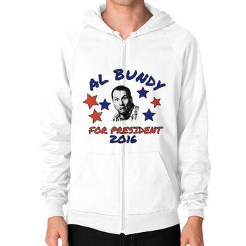 AL BUNDY FOR PRESIDENT Zip Hoodie (on man)